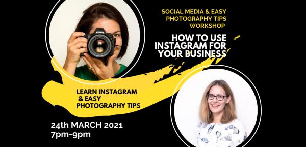 Social Media & Easy Photography tips workshop